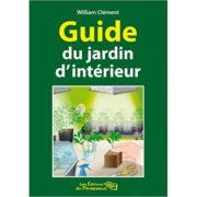 Livre Les Éditions Du Paresseux - GUIDE DU JARDIN D'INTÉRIEUR
