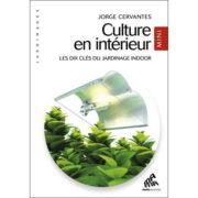 Livre Mama Editions - CULTURE EN INTÉRIEUR MINI - Les dix clés du jardinage indoor