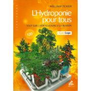 Livre Mama Editions - L'HYDROPONIE POUR TOUS- Tout sur l'horticulture à la maison