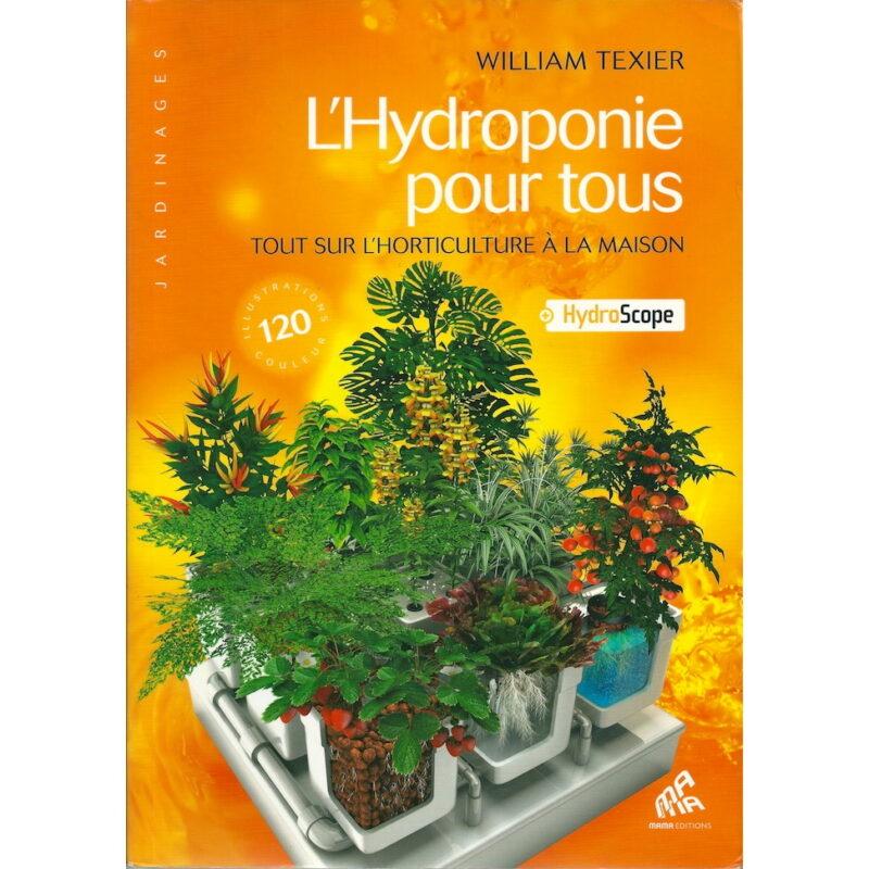 livre mama editions l hydroponie pour tous tout sur l horticulture a la maison 01